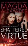 Shattered Virtue by Magda Alexander