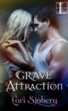 Grave Attraction by Lori Sjoberg