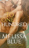 To One Hundred by Melissa Blue