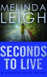 Seconds to Live by Melinda Leigh