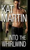 Into the Whirlwind by Kat Martin