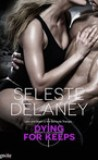 Dying for Keeps by Seleste deLaney
