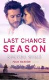 Last Chance Season by Brenna Mills