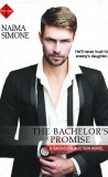 The Bachelor's Promise by Naima Simone