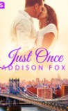 Just Once by Addison Fox