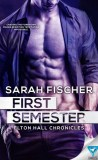 First Semester by Sarah Fischer