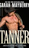 Tanner by Sarah Mayberry
