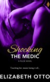 Shocking the Medic by Elizabeth Otto