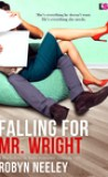Falling for Mr. Wright by Robyn Neeley