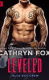 Leveled by Cathryn Fox