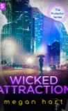 Wicked Attraction by Megan Hart