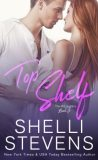 Top Shelf by Shelli Stevens