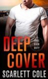 Deep Cover by Scarlett Cole