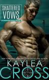 Shattered Vows by Kaylea Cross