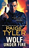 Wolf Under Fire by Paige Tyler