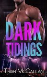 Dark Tidings by Trish McCallan