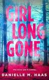 Girl Long Gone by Danielle Haas