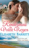 Rendezvous in Point Reyes by Elisabeth Barrett