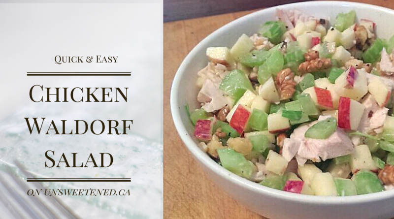 Chicken Waldorf Salad – Quick and Easy