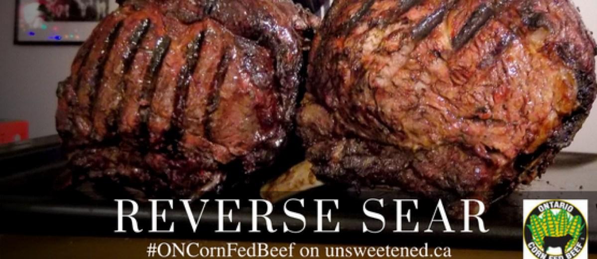 Reverse Sear Prime Rib - Ontario Corn Fed Beef