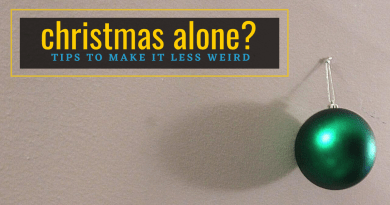 christmas Alone -Tips to make it less weird - unsweetened.ca Header