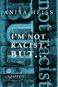 Book Cover: I'm Not Racist But…