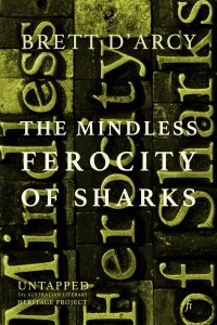 Book Cover: The Mindless Ferocity of Sharks