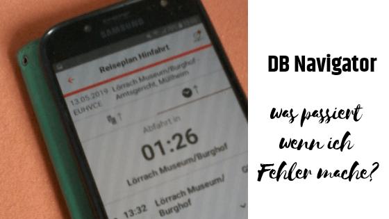 DB Navigator… ups ich hab mich verbucht! Ganz schnell stornieren und neu buchen.