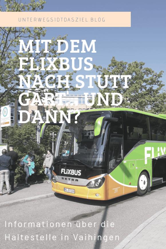 Mit Flixbus nach Stuttgart und wie geht es weiter
