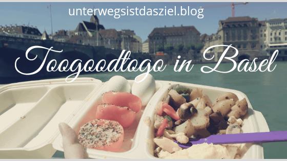 Meine Erfahrungen mit Toogoodtogo in Basel