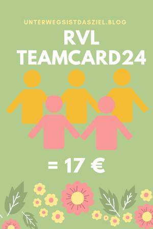 Das RVL Ticket Teamcard24 gilt für bis zu 5 Personen