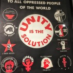 Unity is the solution poster from the Black Panthers at 50 exhibit at the Oakland Museum of California