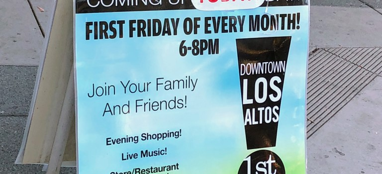 Sandwich board advertising Los Altos First Friday.