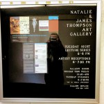 Announcement for the Natalie and James Thompson Art Gallery.