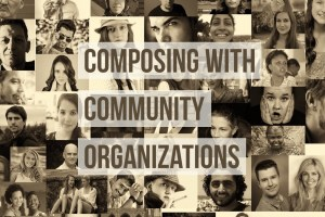 Composing with Community Organizations