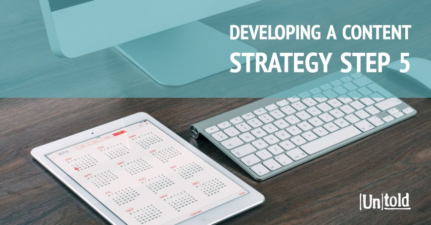 Developing a Content Strategy Step 5 Image