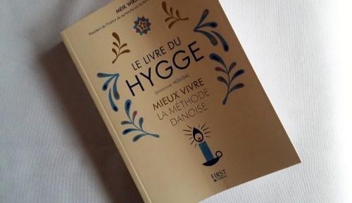 Découvrez Le livre du hygge ou la recette du bonheur à la danoise.