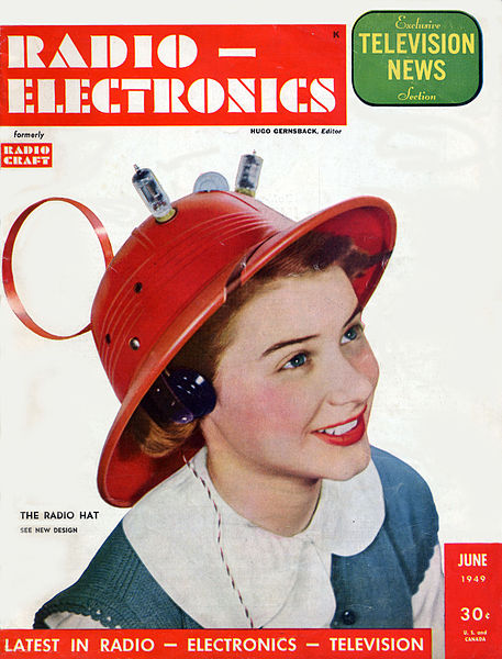 "The June 1949 issue of Radio-Electronics showing the ""Man-from-Mars, Radio Hat."" Radio Hat, while a practical item, was a novelty when it first appeared"
