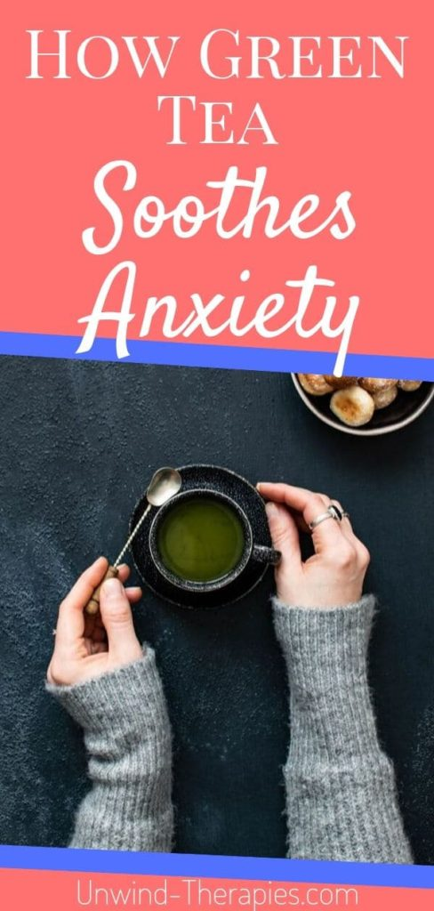 Best Green Tea for Anxiety, Stress, and Depression Pin