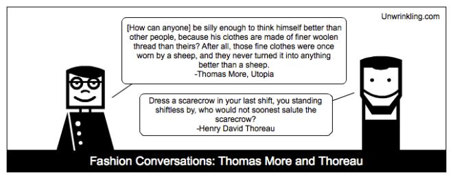 thoreau on fashion - Thomas More