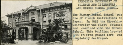 """Local Photo ID: 243-HP-I-50 (NAID 175739143). Original Caption: """"The Higher Normal School was one of 2 such institutions in Japan. In 1929 the Hiroshima University was first founded and combined with the Normal School. This building located 4,500 feet from ground zero was completely destroyed."""""""