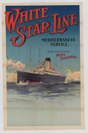 White Star Line, Mediterranean Service. Royal & United States Mail Steamers - Local Photo ID: 85-P-3 and NAID 101181214