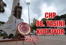 CHP 98. Yaşını Kutluyor!