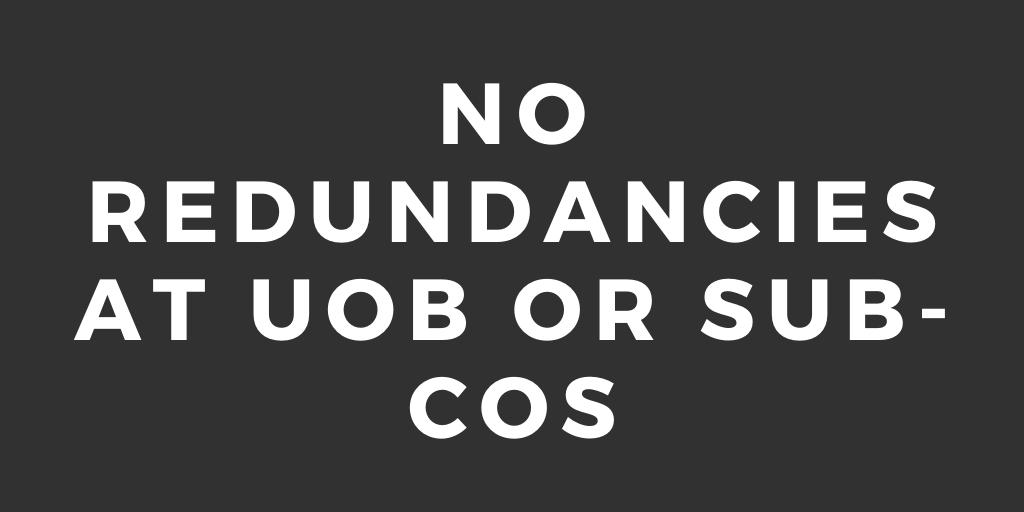 No redundancies at UoB or Sub-cos