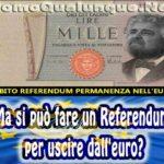Referendum per uscire dall'euro, si può fare?