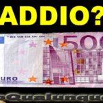 Diremo addio alle banconote da 500 euro?