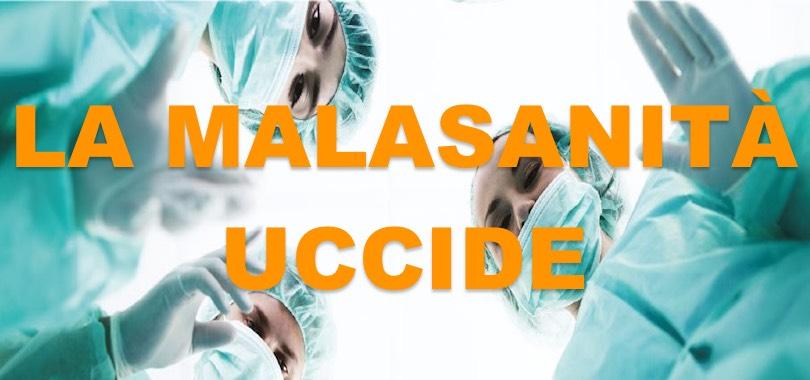 la malasanità uccide