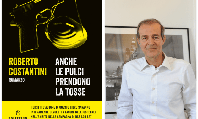 Anche le pulci prendono la tosse: la recensione del libro di Roberto Costantini