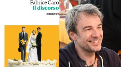 Il discorso, la recensione del libro di Fabrice Caro