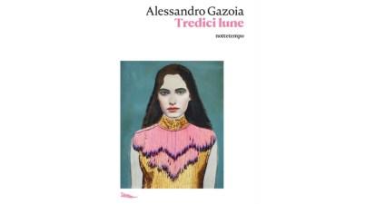 Alessandro Gazoia - Tredici lune